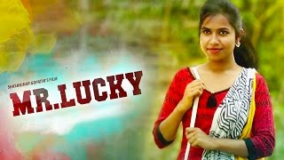 Mr Lucky  || Telugu Short Film 2017 ||  Directed by Shashidhar Gopathi