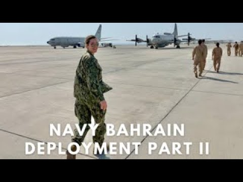Navy Deployment to Bahrain Part 2
