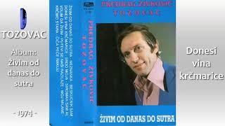 Predrag Zivkovic Tozovac - Zivim od danas do sutra - (Audio 1974) - CEO ALBUM