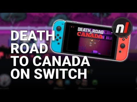 EXCLUSIVE: Death Road to Canada Running on Nintendo Switch
