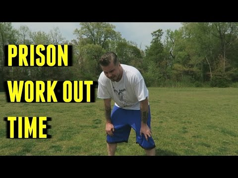 Getting PRISON FIT ( which I am definitely NOT anymore )