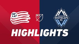 New England Revolution vs. Vancouver Whitecaps FC | HIGHLIGHTS - July 17, 2019