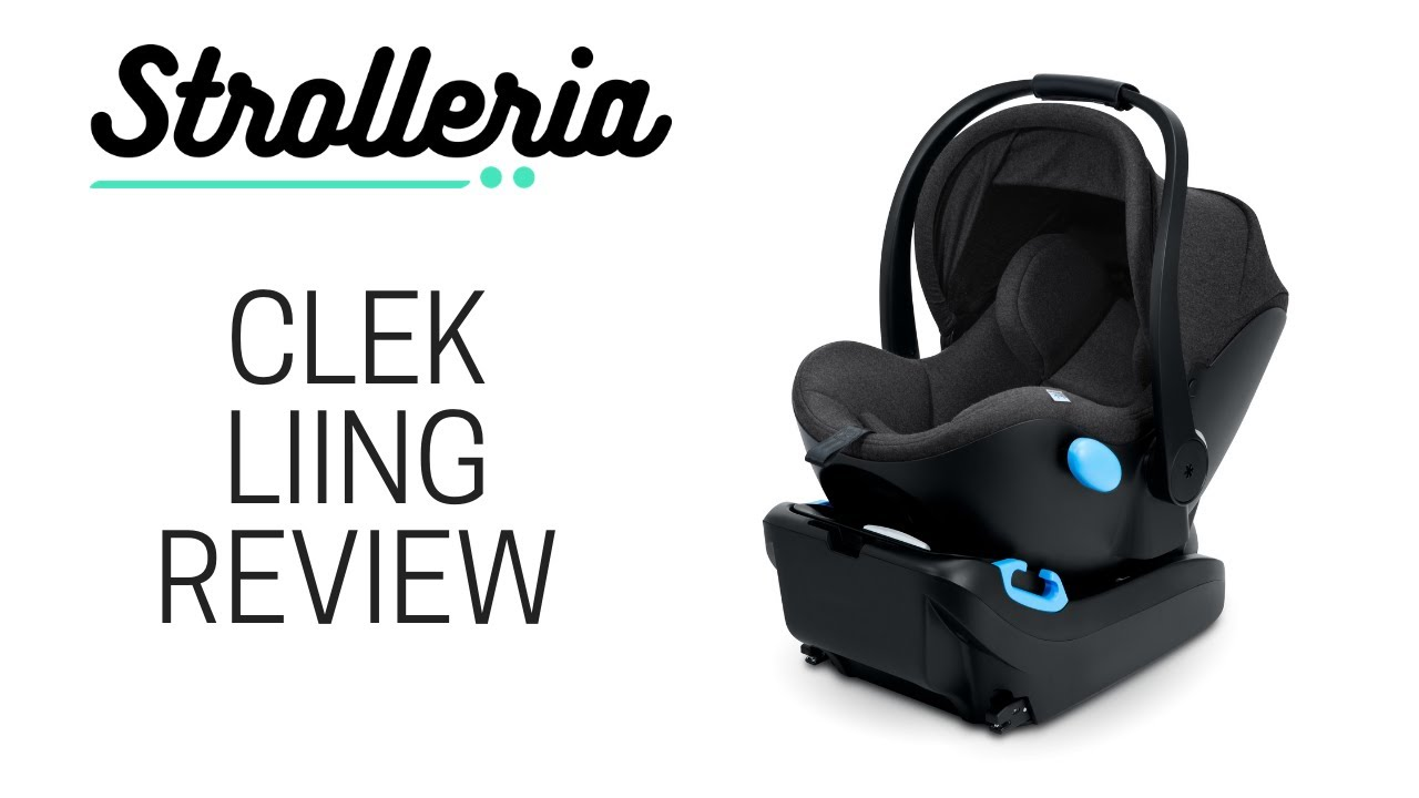 Clek Liing Infant Car Seat Review