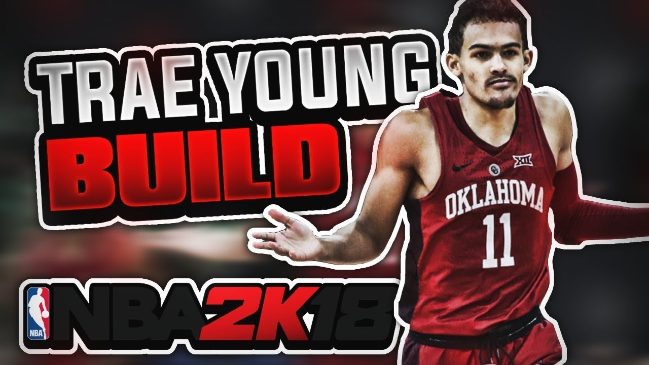 8b8dc9472580 NBA 2K18 TRAE YOUNG ARCHETYPE FOR MYCAREER