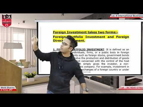 Lecture 12- FDI , FPI (INTERNATIONAL BUSINESS)