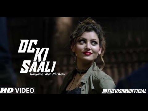 Dc Ki Saali By Urvashi Rautela | Haryanvi Song Mushup Gal Ban Gayi