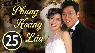 Phụng Hoàng Lâu 25/30 (tiếng Việt); DV chính: Xa Thi Mạn , Mã Đức Chung; TVB/2006