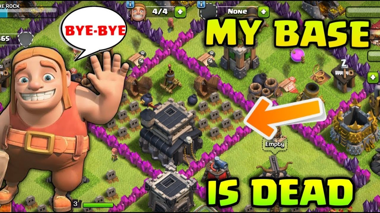 MY BASE IS DEAD CLASH OF CLANS !
