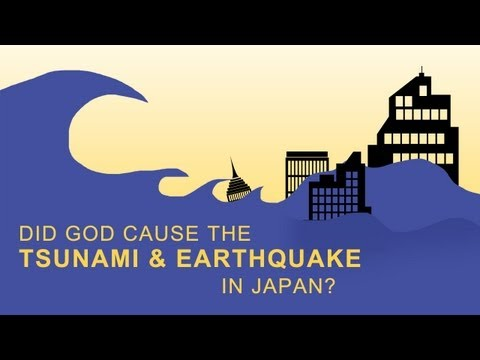 Did God Cause the Tsunami & Earthquake in Japan?