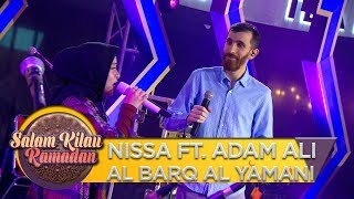 Download Video KEREN!! NISSA FT  ADAM ALI [AL BARQ AL YAMANI] - Salam Kilau Ramadhan (5/5) MP3 3GP MP4
