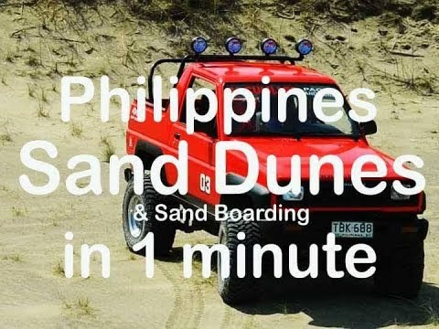 Ilocos Tours Philippines - Sand dunes & Sand boarding in 1 minute