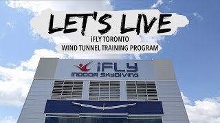 LET'S LIVE | iFLY Toronto (WTTP 1)