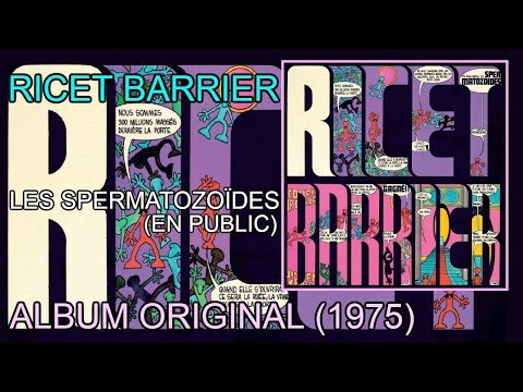 Ricet Barrier - Les spermatozoïdes (En public - 1975) [Album complet]