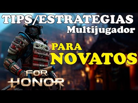 FOR HONOR  Tips/Estrategias multijugador || 7 Puntos importantes para principiantes ||