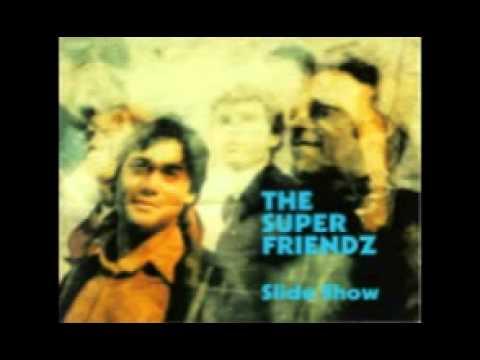 The Super Friendz - Slide Show (1996) Full Album