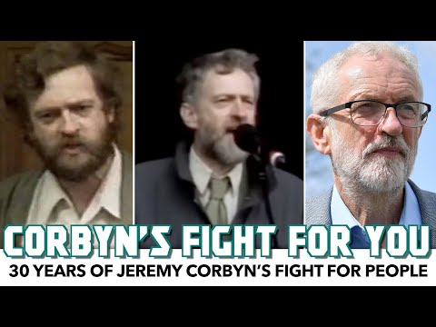 30 years of Jeremy Corbyn's Fight For People