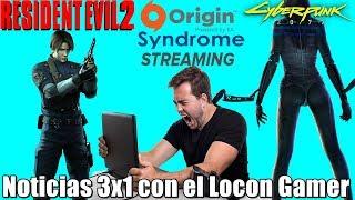 Síndrome Streaming | Resident Evil 2 primera persona? | Cyberpunk 2077 con clima dinámico