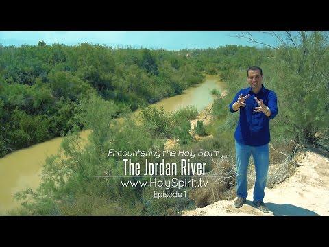 """Encountering the Holy Spirit"" - THE JORDAN RIVER - Episode 1 - The Promise TV SERIES"