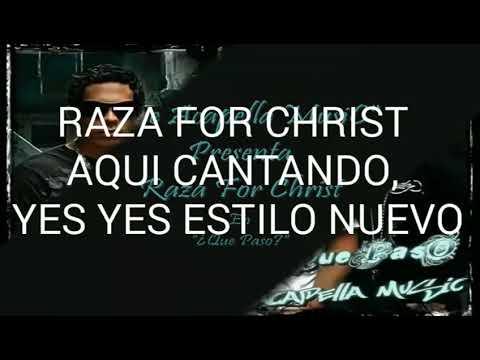 Raza For Christ ¿Que Paso? (Letra)