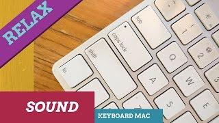 WHITE NOISE, ASMR Relaxing Typing Mac Keyboard