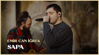 Emir Can İğrek - Sapa (Live Session)