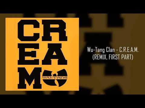 Wu-Tang Clan - C.R.E.A.M. (REMIX, FIRST...