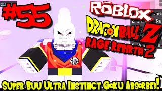 WHAT?!? SUPER BUU ULTRA INSTINCT GOKU ABSORBED! | Roblox: Dragon Ball Rage Rebirth 2 - Episode 55