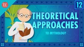 Theories of Myth: Crash Course World Mythology #12