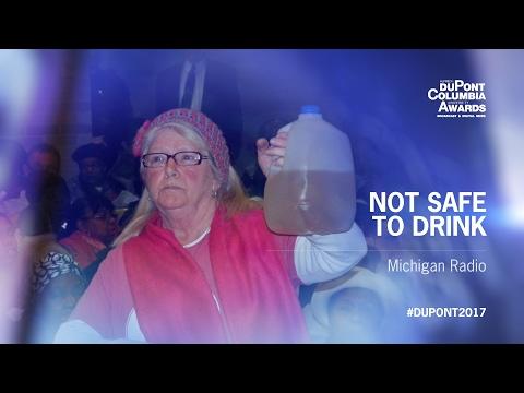 """Michigan Radio: """"Not Safe to Drink""""   2017 duPont-Columbia Award Winner"""