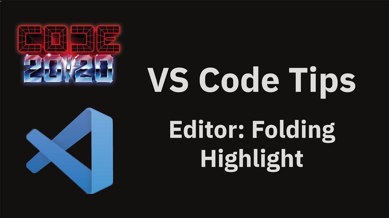 Editor: Folding Highlight