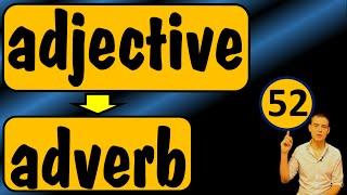 52. Английский: ADJECTIVE - ADVERB / ПРИЛАГАТЕЛЬНОЕ - НАРЕЧИЕ (Max Heart)