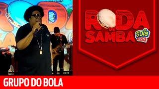 Baixar Grupo do Bola na Roda de Samba da FM O Dia