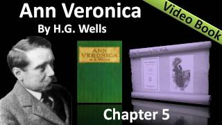 Chapter 05 - Ann Veronica by H. G. Wells - The Flight to London