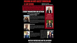 Building an Anti-Racist Law School and Curriculum: Day 3 Part 2, Student Organization & Activism
