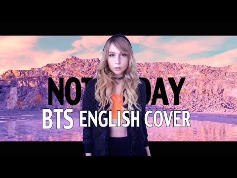 BTS (방탄소년단) - Not Today [English Cover]