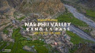 Magical MANANG - NAR PHU (Phoo) Valley and KANG LA Pass Trek   Episode One