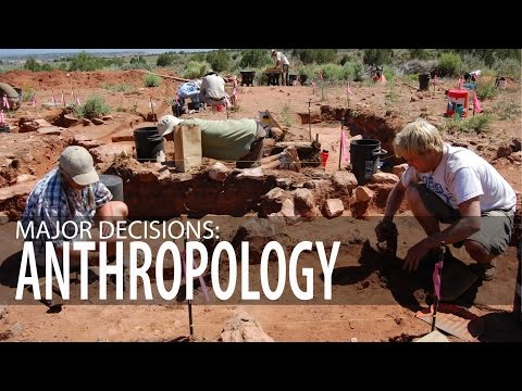 Major Decisions: Anthropology