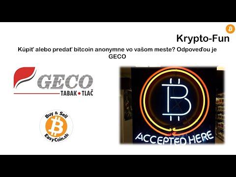 Kúpiť Alebo Predať Bitcoin Anonymne Vo Vašom Meste? Odpoveďou Je GECO