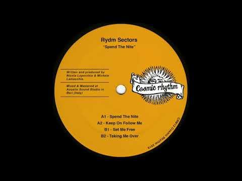 Rydm Sectors - Keep On Follow Me Mp3