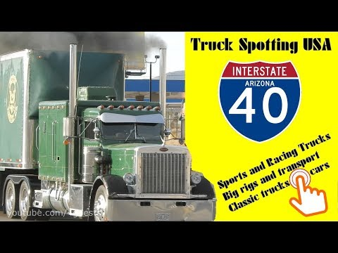 Truck Spotting AZ USA | Transport Sports Racing Classic | Lots Of Trucking