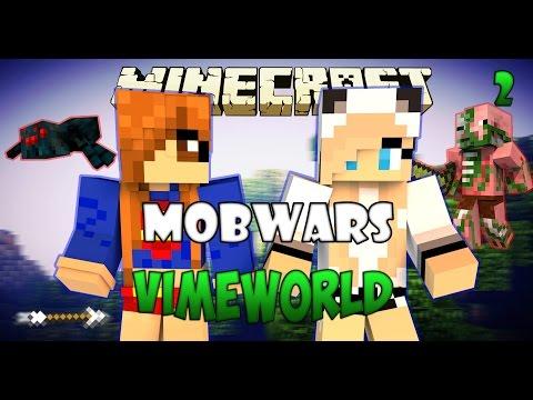 Minecraft Mob Wars #2|ТОЛИКИ АТАКУЮТ!(VimeWorld)