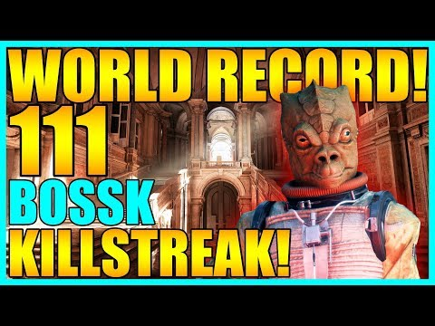 World Record 111 Bossk Gameplay Killstreak Star Wars