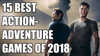 15 Best Action-Adventure Games of 2018