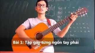 (Gpt guitar school) BÀI 1 Tập cho tay phải