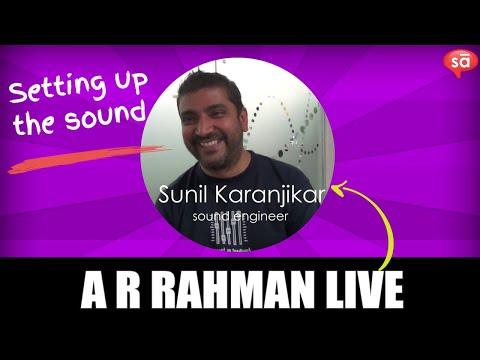 Working on the sound setup for AR Rahman concerts | Sunil Karanjikar || S05 E09 || SudeepAudio.com