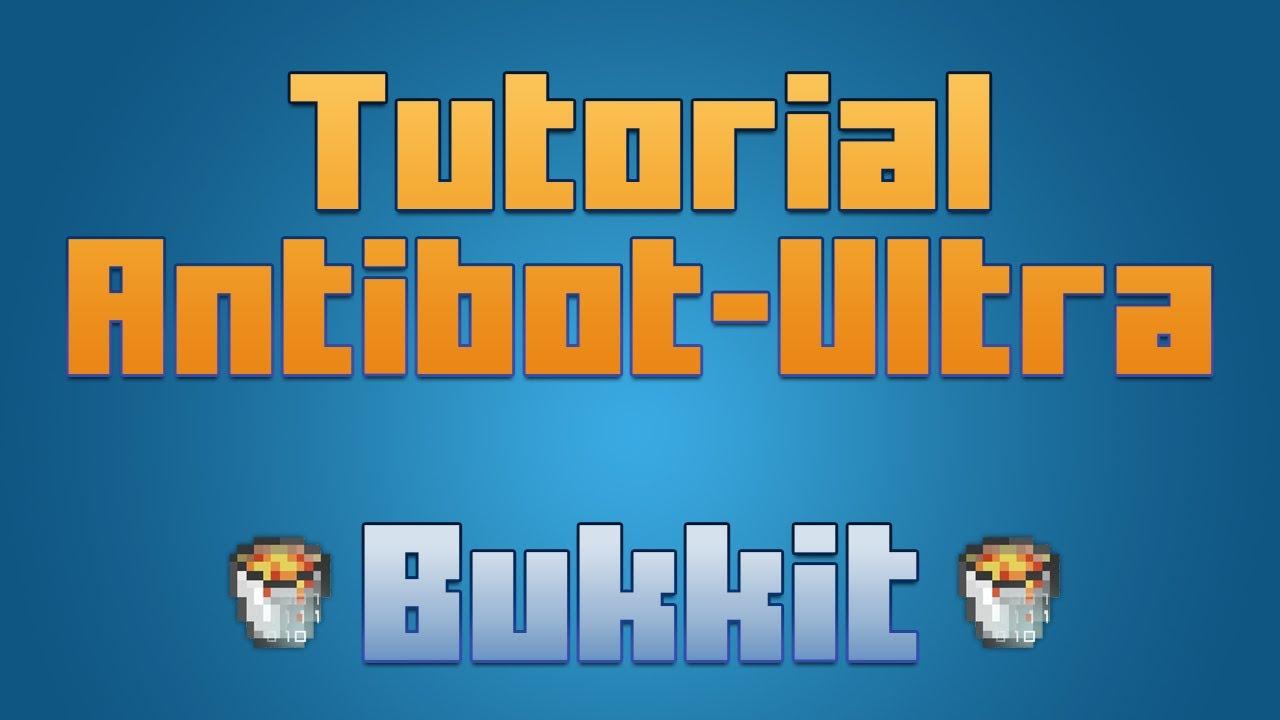 Overview - AntiBot-Ultra - Bukkit Plugins - Projects - Bukkit