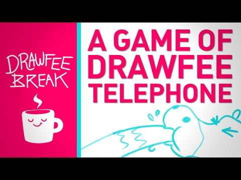 A Game of Drawfee Telephone - DRAWFEE BREAK