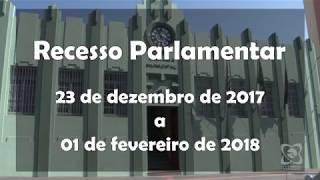 Câmara está em recesso parlamentar de 23/12/2017 a 1/2/2018