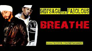 Indy Sagu Fabolous Breathe