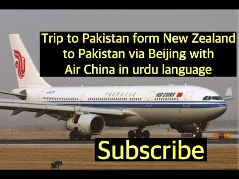 Trip to karachi pakistan via bejing with AirChina vlog